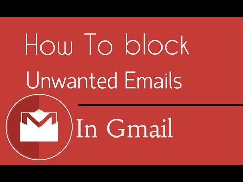 How To Block Unwanted Emails In Gmail Block Emails