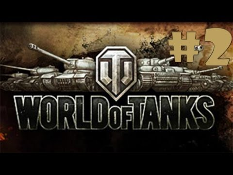 WORLD OF TANKS: Episode 2