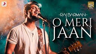 O Meri Jaan | RAJ BARMAN | Life In A Metro |  Rewind Version