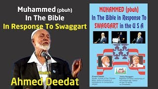 Muhammed pbuh In The Bible In Response To Swaggart    Sheikh Ahmed Deedat