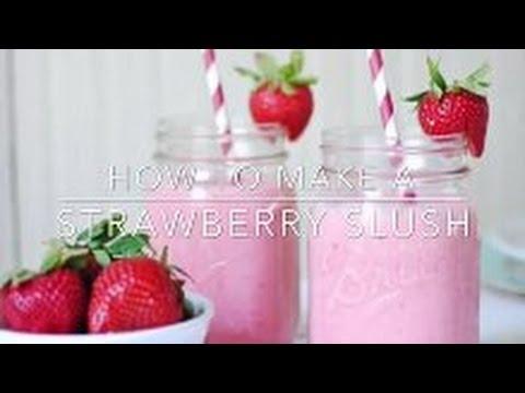 How to: Strawberry slush