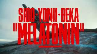 Sido feat. Yonii & BEKA - Melatonin (Prod. by DJ Desue & X-plosive)