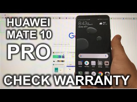 How to check the Warranty Status of your Huawei Mate 10 Pro
