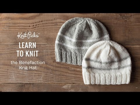 0de60f4620e Learn to Knit a Benefaction Knit Hat