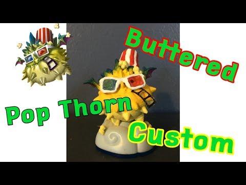 Custom Skylanders Lost Islands Buttered Pop Thorn