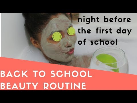 Night Routine| First day of school | Pamper Routine