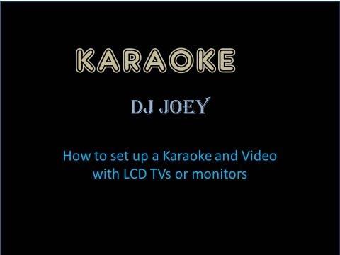 How To set up Video DJ - Karaoke DJ and LCD Monitors