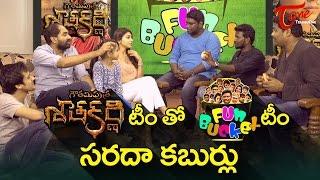 Fun Bucket Team Interviews Gautamiputra Satakarni Team   Krish   Shriya Saran