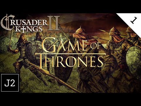 Crusader Kings 2 Game Of Thrones Mod Campaign Gameplay - Welcome To Westeros - Part 1