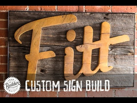 How To Make A Custom Industrial Reclaimed Barn Wood Sign