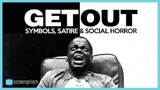 Get Out Explained: Symbols, Satire \u0026 Social Horror