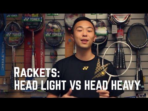 Badminton Basics: Head Heavy vs Head Light Rackets 🏸