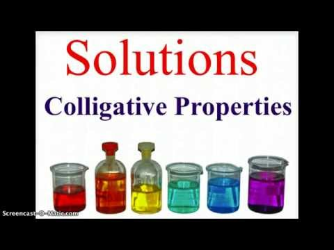 Solutions - Colligative Properties