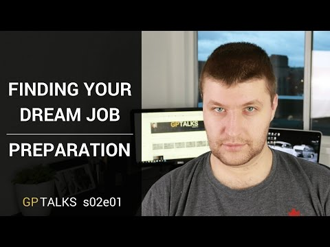 Finding your Dream Job - Preparation - GPTalks s02e01