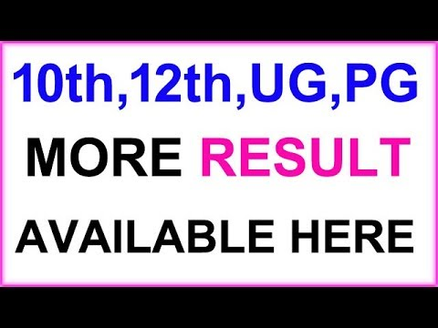 10th (Matric), 12th (Intermediate), UG, PG, Result (many more government Result available here)
