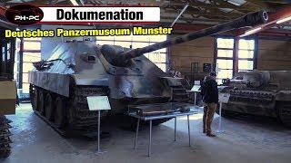 Deutsches Panzermuseum Munster -  Dokumentation Teil 1