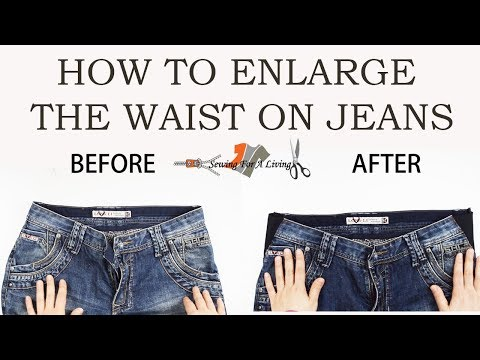 How to enlarge the size of the waist on jeans