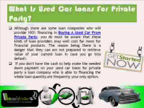 What Is Used Auto Loan Private Party!