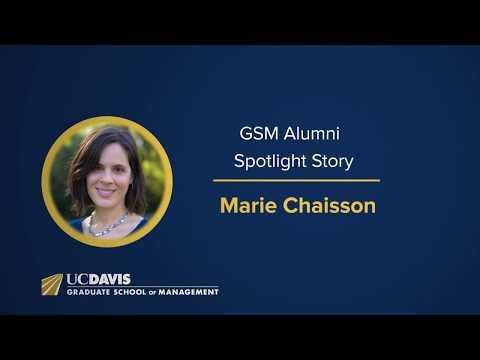Marie Chaisson Alumni Spotlight - UC Davis Graduate School of Management