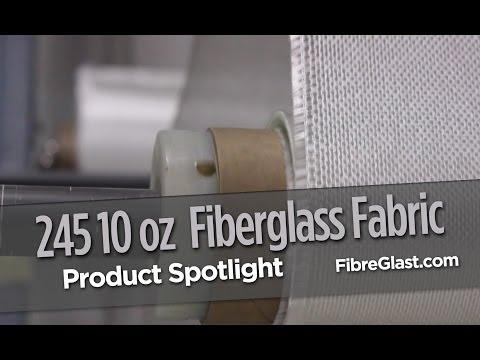 245 10 oz Fiberglass Fabric