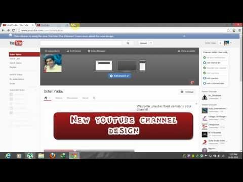 How to: switch back to old YouTube channel design/layout 2013  [HD + Narration]
