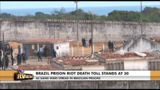 BRAZIL PRISON RIOT DEATH TOLL STANDS AT 30 16 Jan 2017