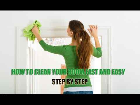 How to Clean your Room Fast and Easy | Clean Your Room quickly (Step by Step) -- HOW TO's