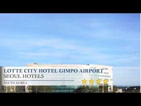 Lotte City Hotel Gimpo Airport - Seoul Hotels, South Korea