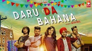 Daru Da Bahana | Happy Randhawa, Riya Mavi | Shobayy | Nitin Neel | Punjabi Songs 2018 | DJ Songs