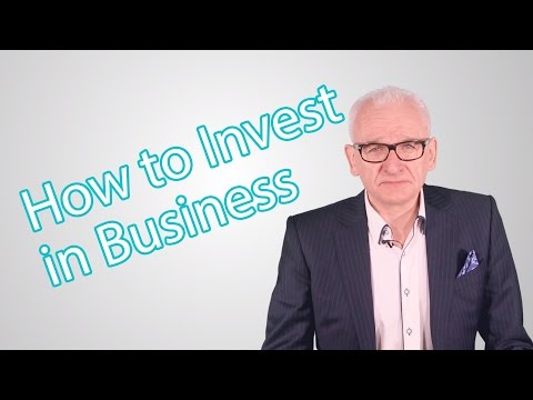 How to Invest in Business