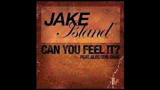 Jake Island Feat. Alec Sun Drae - Can You Feel It? (deepcitysoul
