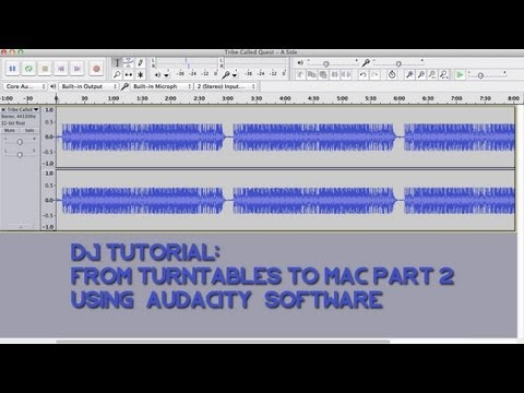 DJ Tutorial: [Audacity] Recording From Turntables To Mac: Software - The DJ AOT Show Ep. 2