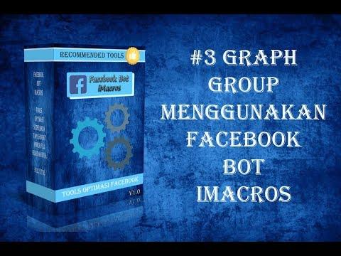 #3 Graph Group Facebook Bot iMacros