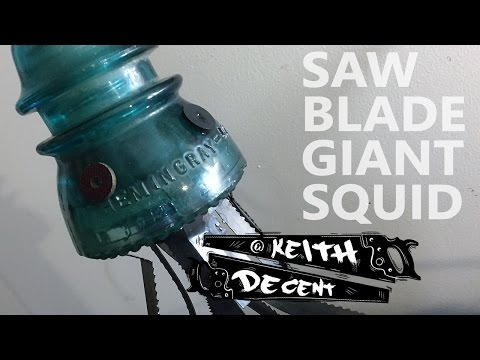 A Decent Project - Saw Blade Giant Squid