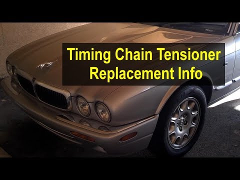 Timing chain tensioner replacement on a Jaguar & Land Rover 3.2, 3.5, 4.0, 4.2, 4.4 V8 - VOTD