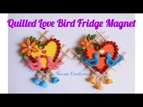 Quilled Lovebird Fridge Magnet/ DIY Toothpick craft/ Best from waste