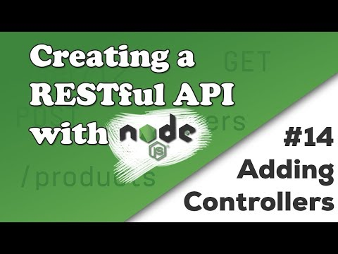 Adding Controllers | Creating a REST API with Node.js