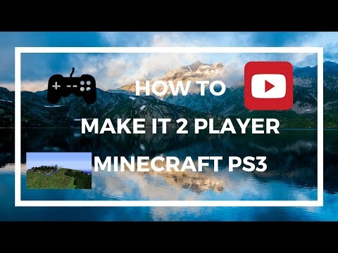 How to make it so there can be two players on minecraft (PS3) edition