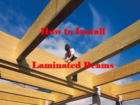 P2 - Installing Laminated Beams - Cabin / Home Repair & Restoration
