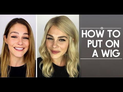HOW TO PUT ON A WIG & MAKE IT LOOK REAL