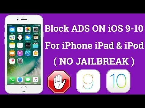 How to block ads in iphone app on ios 10.2 without jailbreak
