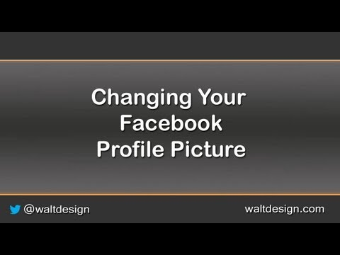 Updating your Facebook Profile Picture in under 2 Minutes