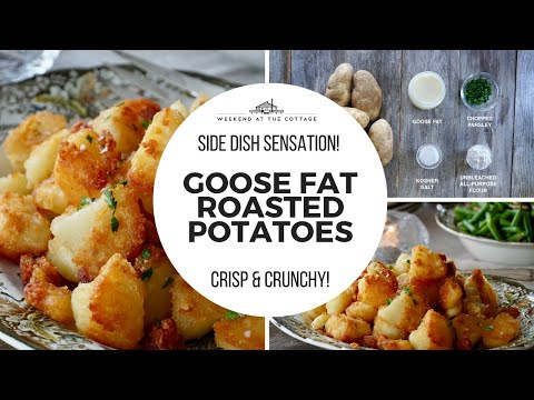 1-minute video! GOOSE FAT ROASTED POTATOES