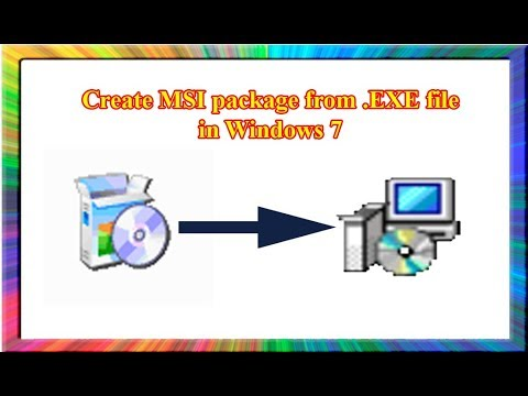how to create msi package from exe file in windows 7