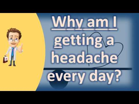 Why am I getting a headache every day ? | Health and Life