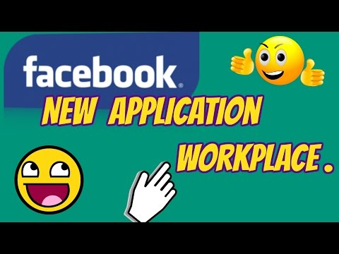 Facebook  Workplace | new application by Facebook
