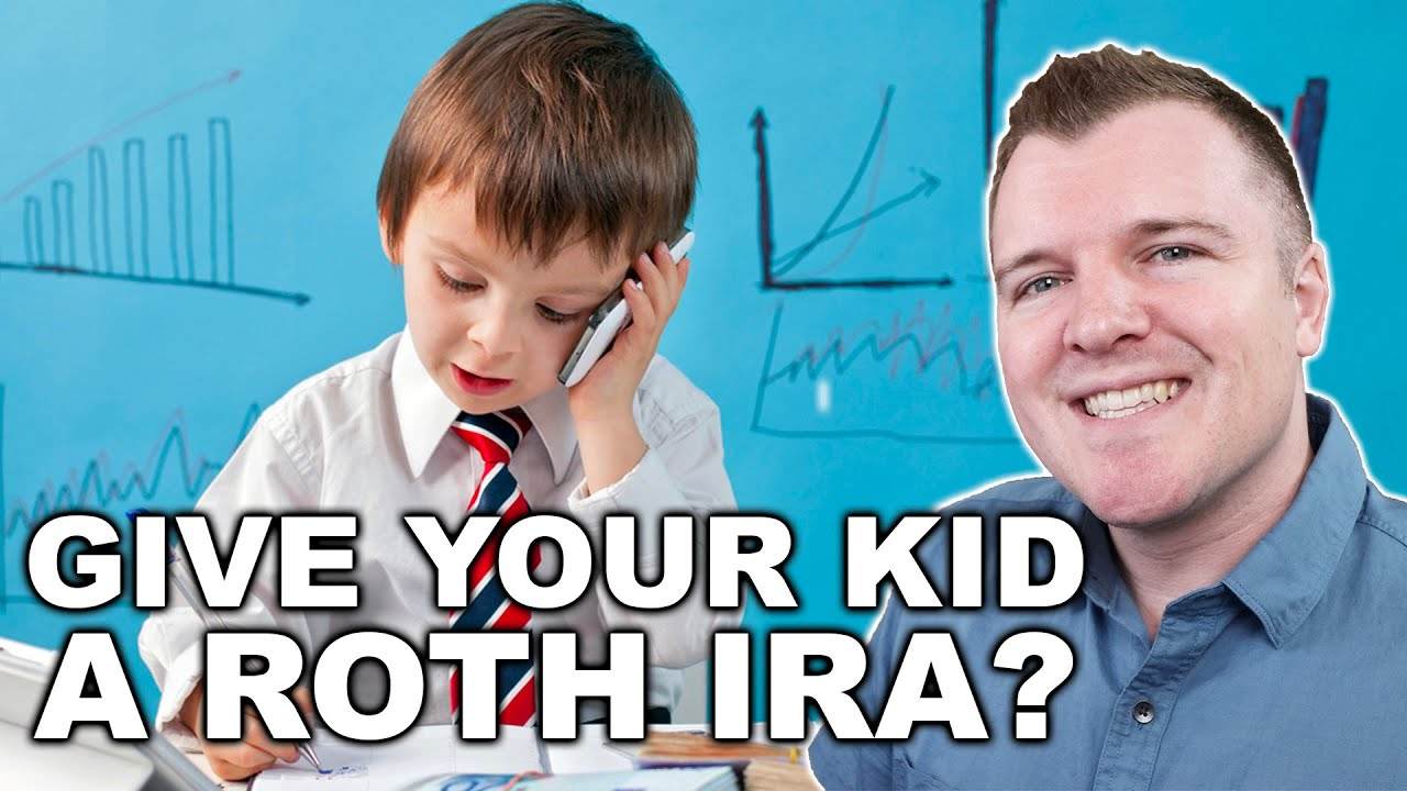 Custodial Roth IRA for Your Child?  Good Idea?