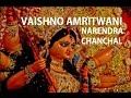 Vaishno Amritwani By Narendra Chanchal Full Video Song I Vai
