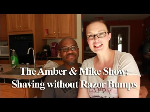 Shaving without Razor Bumps!