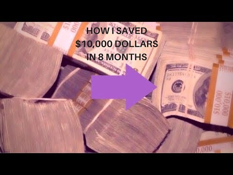 How I saved $10,000 dollars in 8 months